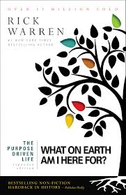 Cover of Rick Warren book: What on earth am I here for?